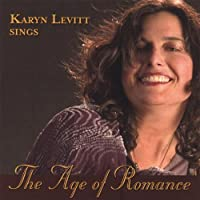 Age of Romance: From Vienna to Broadway by Karyn Levitt