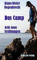 Das Camp - Acht neue Erzaehlungen