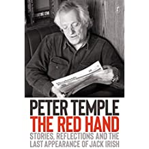The Red Hand: Stories, Reflections and the Last Appearance of Jack Irish