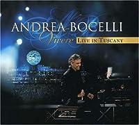 Vivere Live in Tuscany [CD/DVD] by Andrea Bocelli (2008-01-29)
