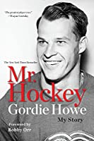 Mr. Hockey: My Story