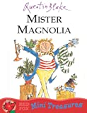 Mister Magnolia (Mini Treasure)