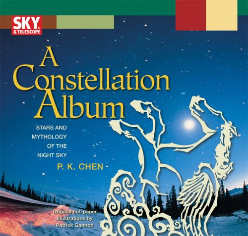 Download A Constellation Album: Stars and Mythology of the Night Sky 1931559384