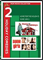 Holiday Comedy Two-Pack (Home For the Holidays / Some Girls)