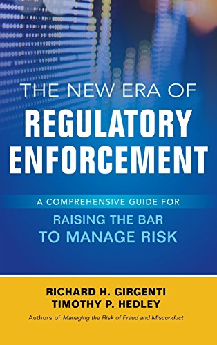 Download The New Era of Regulatory Enforcement: A Comprehensive Guide for Raising the Bar to Manage Risk 1259584593