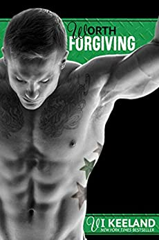Worth Forgiving (MMA Fighter Series Book 3) by [Keeland, Vi]