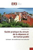 Guide Pratique Du Circuit de la Dépense Et de Lachat Public (Omn.Univ.Europ.)