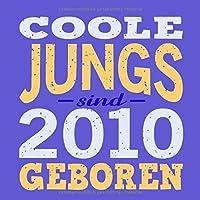 Coole Jungs sind  2010 geboren: Cooles Geschenk zum 9. Geburtstag Geburtstagsparty Gaestebuch Eintragen von Wuenschen und Spruechen lustig / Design: Spruch lustig Vintage Retro
