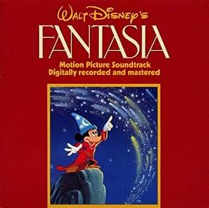 ウォルト・ディズニー・ファンタジア ― オリジナル・サウンドトラック デジタル新録音盤