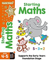 Gold Stars Starting Maths Ages 4-5 Early Years: Supports the Early Years Foundation Stage (Workbook)