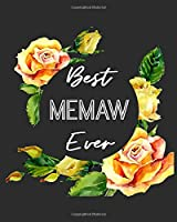 """Best Memaw Ever: Grandmother Gratitude Journal 386 Pages Notebook 193 Days 8""""x10"""" Meal Planner"""