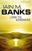 Look To Windward (Culture) by Iain M. Banks(2001-08-02)