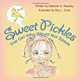 Sweet Pickles: The Girl Who Would Not Speak