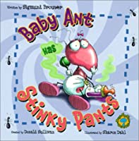 Baby Ant Has Stinky Pants (Bug's-Eye View Books)