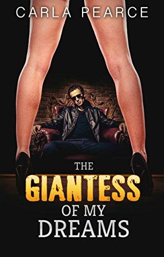 The giantess of my dreams (English Edition)