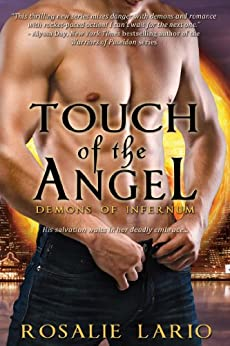 Touch of the Angel (Demons of Infernum Book 3) by [Lario, Rosalie]