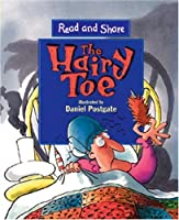 The Hairy Toe: Read and Share (Reading and Math Together)