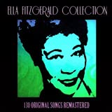 Ella Fitzgerald Collection (130 Original Songs Remastered)