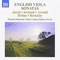 English Viola Sonatas (Viola And Cello Sonatas: Jacob/ Ireland/ Arnold/ Delius/ Berkeley) by Jacob (2010-03-30)