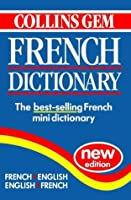 Collins Gem French Dictionary: French-English, English-French