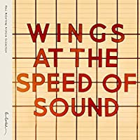 Wings at the Speed of Sound (Deluxe Book) by Paul McCartney and Wings