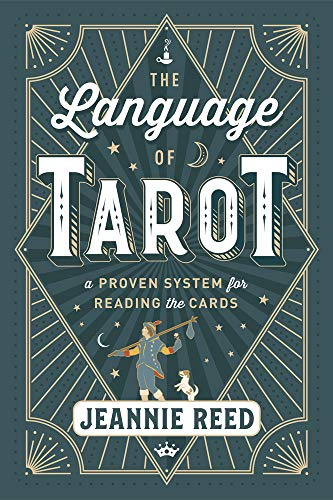 The Language of Tarot: A Proven System for Reading the Cards (English Edition)