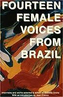 Fourteen Female Voices From Brazil