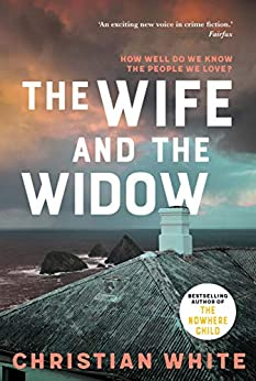 The Wife and the Widow by [White, Christian]