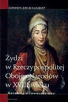 Zydzi w Rzeczypospolitej Obojga Narodow w XVIII wieku