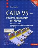 CATIA V5 - Effizientes Konstruieren mit Makros