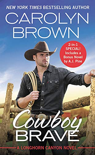 Download Cowboy Brave: Two full books for the price of one (Longhorn Canyon) 1538744937