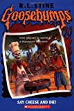 Say Cheese and Die (Goosebumps)