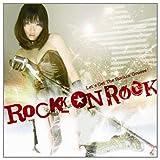 ROCK ON ROCK(初回限定盤)