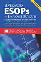 Leveraged ESOPs and Employee Buyouts 6th ed. [並行輸入品]