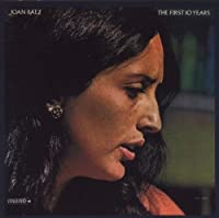 First 10 Years by JOAN BAEZ (2013-05-03)
