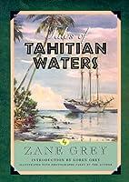 Tales of Tahitian Waters (Blue Water Classics)