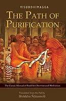 The Path of Purification: Visuddhimagga