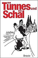 Tuennes und Schael