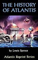 The History of Atlantis (Atlantis Reprint Series)