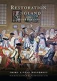 Restoration England: 1660-1699 (Shire Living Histories)