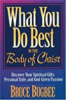 What You Do Best: In the Body of Christ