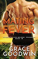 Mating Fever: Large Print (Interstellar Brides(r) Program)