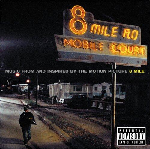 「8マイル」~ミュージック・フロム・アンド・インスパイアード・バイ・ザ・モーション・ピクチャーの詳細を見る