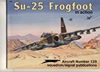Su-25 Frogfoot in Action (AIRCRAFT)
