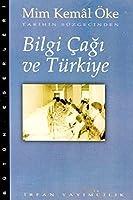 Bilgi Cagi ve TurkiyeTarihin Suzgecinden