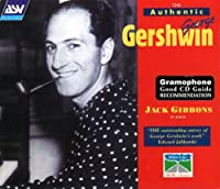 Authentic George Gershwin 1 (Comp)