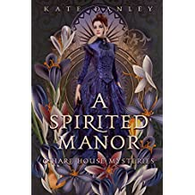 A Spirited Manor (O'Hare House Mysteries Book 1)
