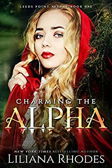 Charming The Alpha (The Crane Curse Book 1) by [Rhodes, Liliana]