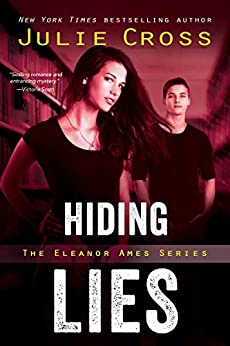 Hiding Lies (Eleanor Ames Series Book 2) by [Cross, Julie]