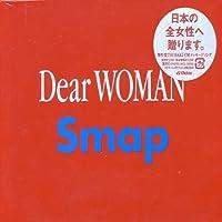 Dear Woman by Smap (2006-04-19)